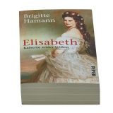 Elisabeth. Kaiserin wider Willen (Deutsch)